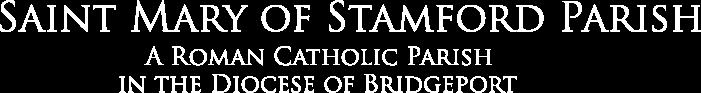 Saint Mary of Stamford Parish